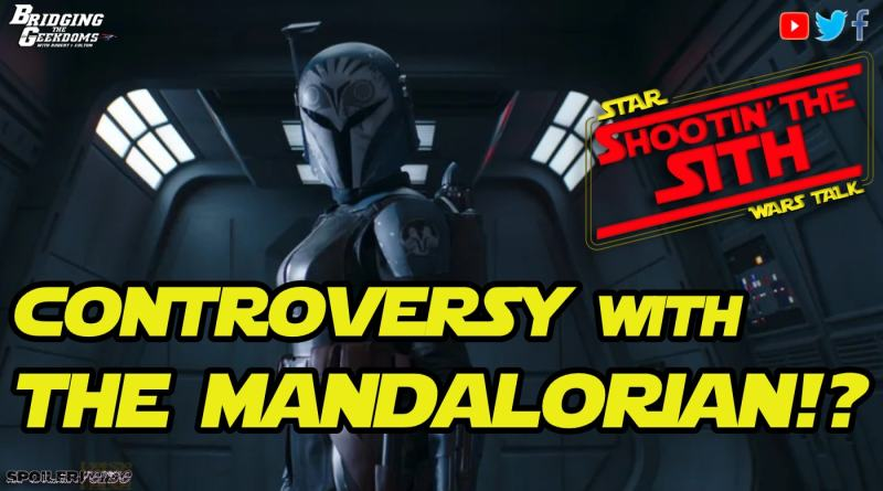 CONTROVERSY with THE MANDALORIAN!?