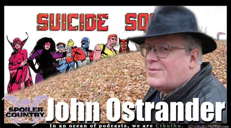 John Ostrander – Suicide Squad! Firestorm! And so much more!