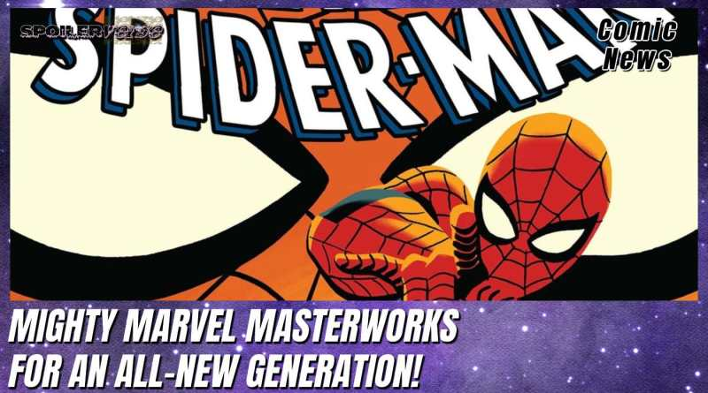 MIGHTY MARVEL MASTERWORKS FOR AN ALL-NEW GENERATION!