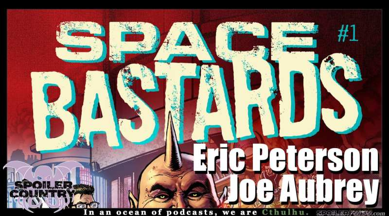 Space Bastards with Eric Peterson and Joe Aubrey