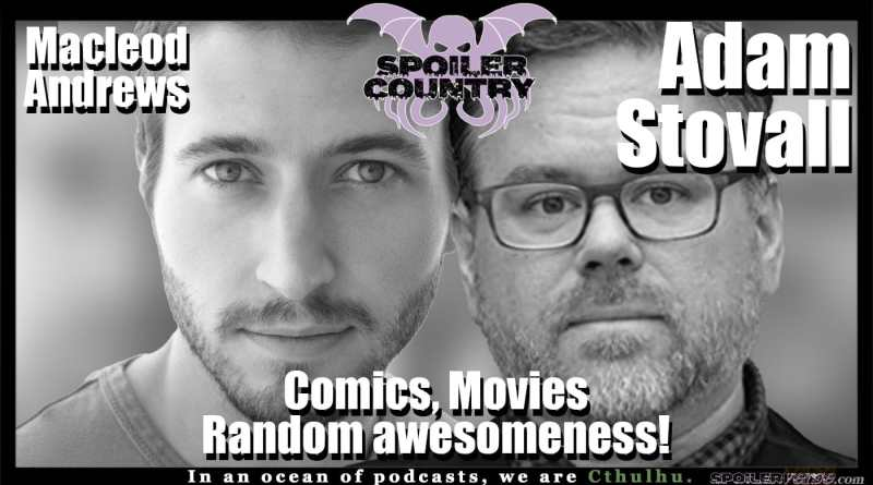 Adam Stovall and Macleod Andrews nerd out and talk comics!