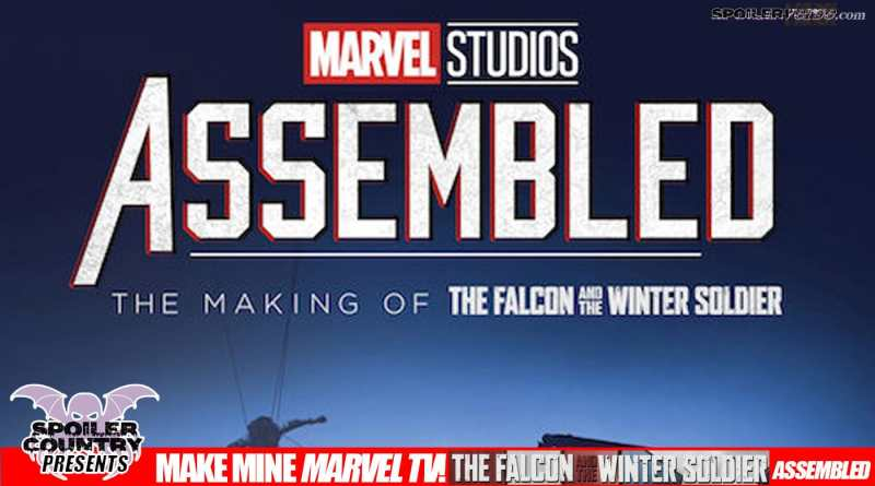 Make Mine Marvel TV – Marvel Studios Assembled: The Making of The Falcon and The Winter Soldier