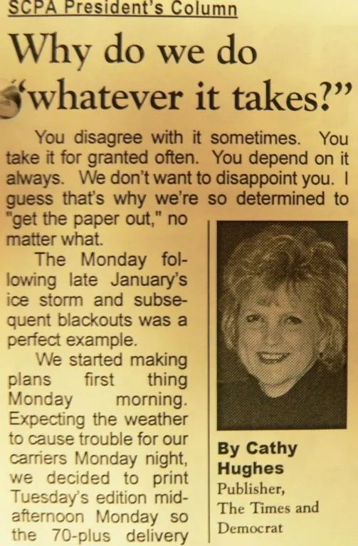 """Hughes writes about doing """"whatever it takes"""" to deliver the newspaper to readers in President's Column of SCPA's bulletin."""