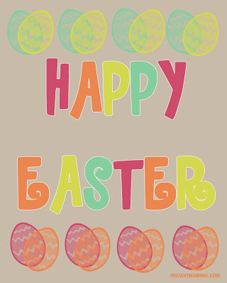 happy easter printable from Instant Mommie