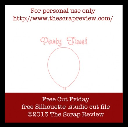 Freebie- PartyTime Balloon Cut File from The Scrap review