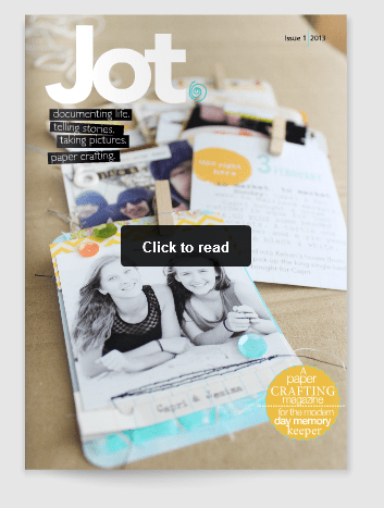 Jot Magazine - Free online magazine for memory keepers