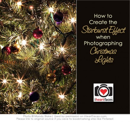 Tutorial - Tips for Photogrpahing Christmas Tree Lights