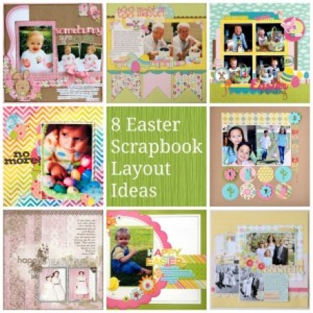 8_easter_scrapbook_layout_ideas