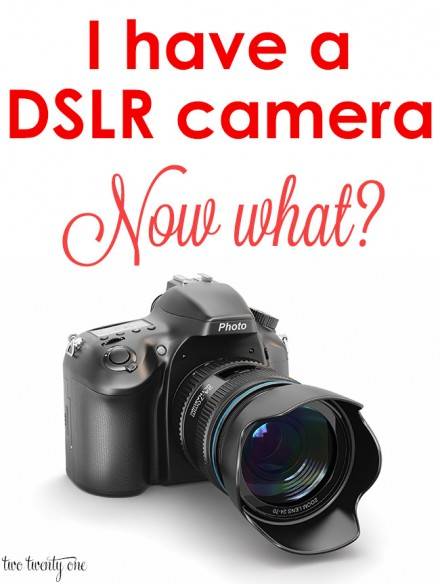 I-have-a-DSLR-camera-now-what
