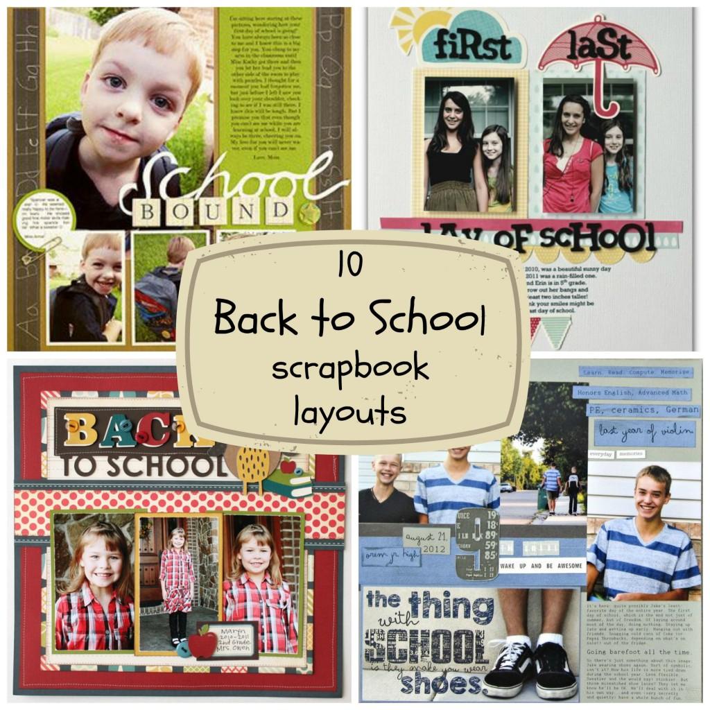 Summer vacation scrapbook ideas - 10 Back To School Scrapbook Layouts