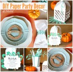 DIY Paper Party Decor for Fall