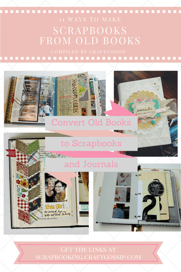 11 ways to use old books for scrapbooking  u2013 scrap booking