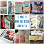 10 Ways to Make and Design a Mini Album