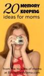 20 Memory Keeping Ideas