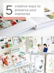 5 Creative Ways to Preserve Your Memories