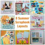 8 Summer Scrapbook Layouts