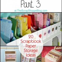 20 Scrapbook Paper Storage Ideas