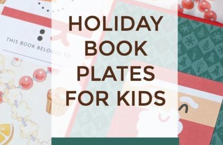 Printable Holiday Book Plates for Kids