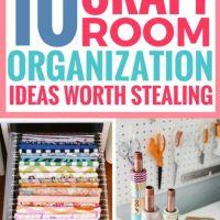 10 Best Craft Room Organization Ideas Worth Stealing