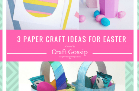 3 Paper Craft Ideas for Easter