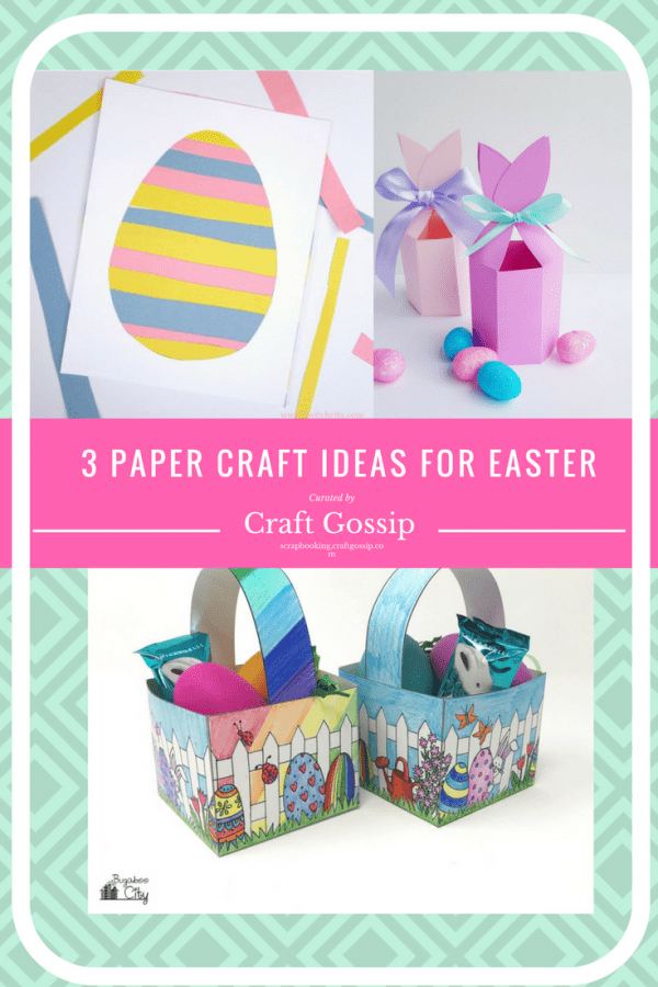 3 Paper Craft Ideas For Easter Scrap Booking