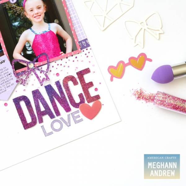 Glittery Dance Layout