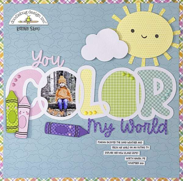 You Color My World Layout