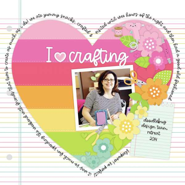 """I """"Heart"""" Crafting Layout and Products"""