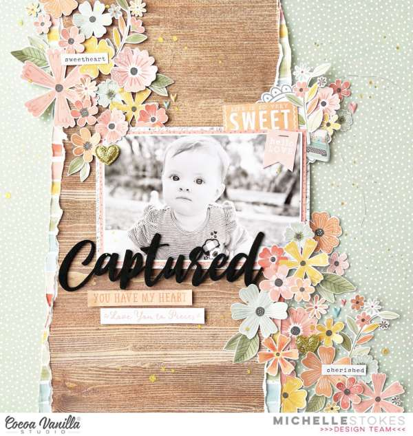 You Captured My Heart Baby Layout