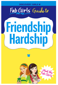 Discovery Girls Friendship Hardship
