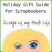 Scrapbookers Holiday Gift Guide