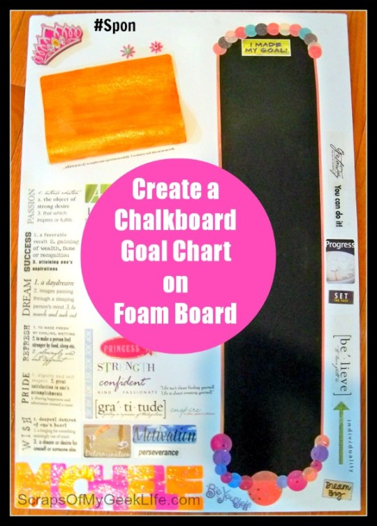 chalkboard goal chart on foam board