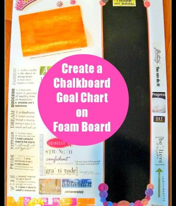 chalkboard goal chart on foam board