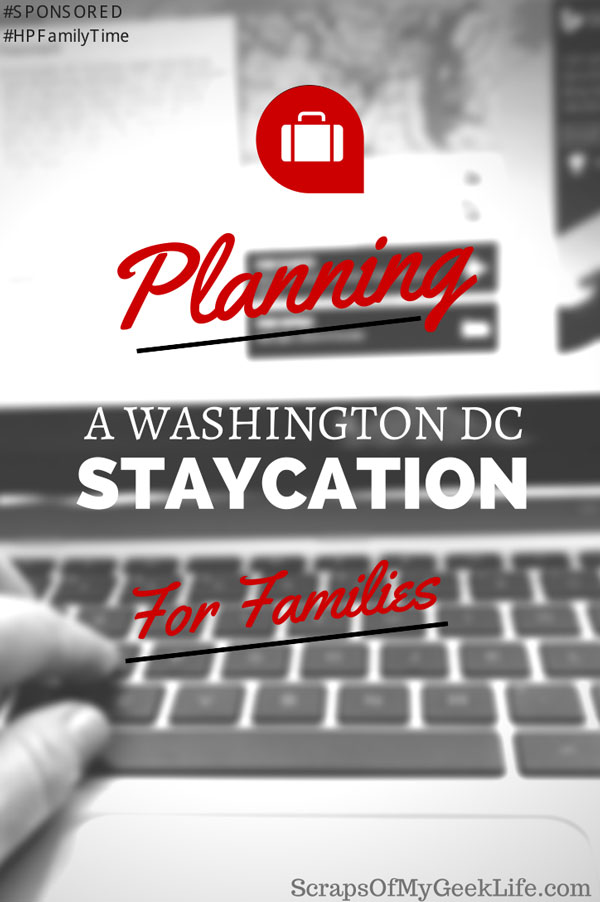 Planning a Washington DC family staycation