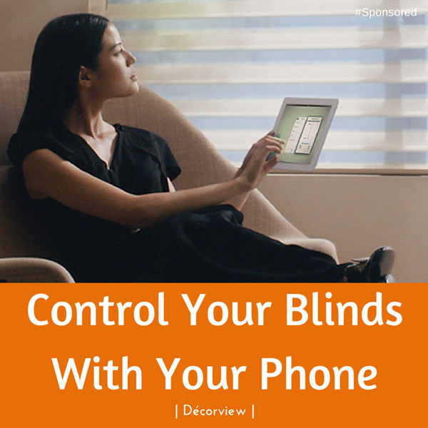 Control your blinds using your iPhone or iPad from anywhere in the worlds. #decorview