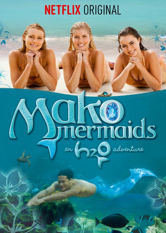 Mako Mermaids on Netflix