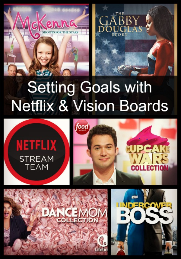 Setting goals with Netflix and vision boards. Find streaming shows to help you set and achieve your goals. Visual goal setting with Netflix. #StreamTeam #spon