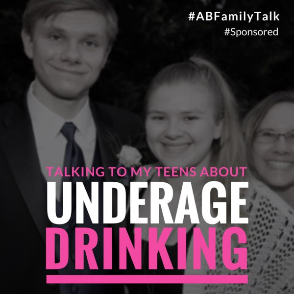 Talking to My Teens About Underage Drinking #ABFamilyTalk #Spon