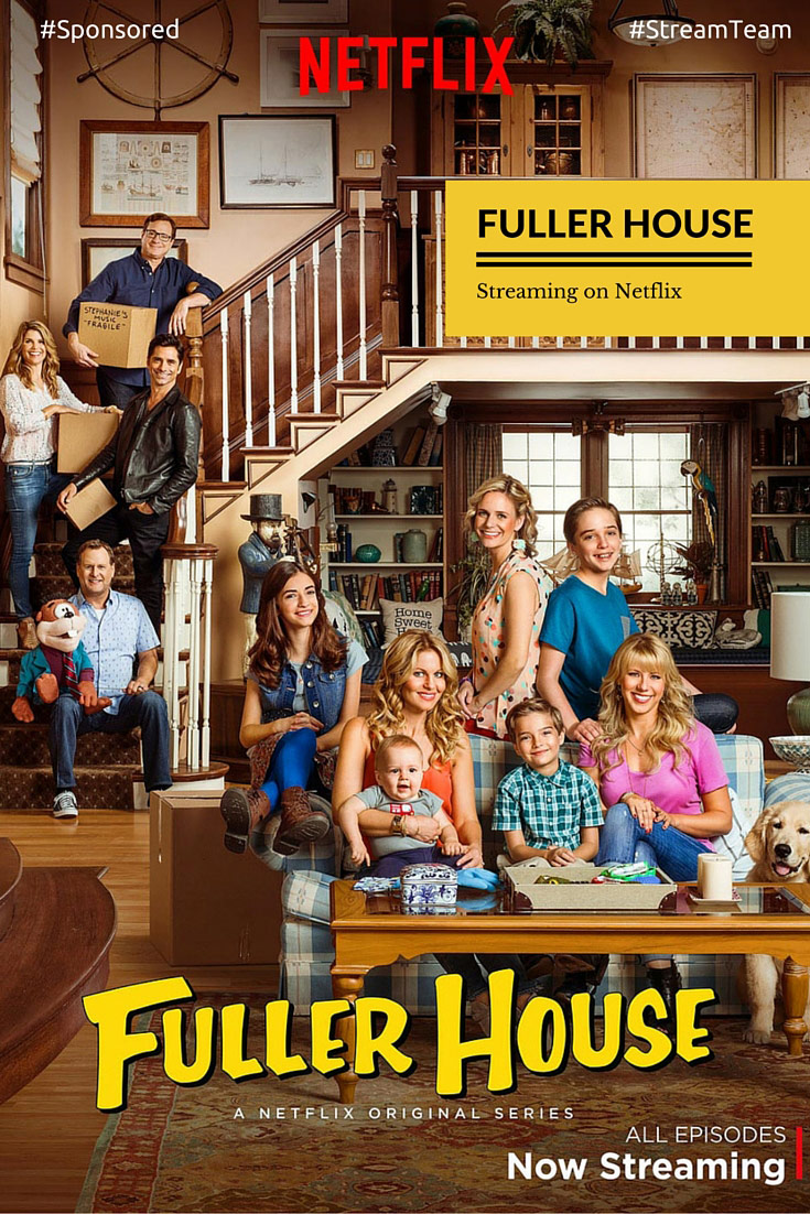 Fuller House streaming on Netflix now. Must see show! Reviewed by my Middle School Tween Daughter! #StreamTeam
