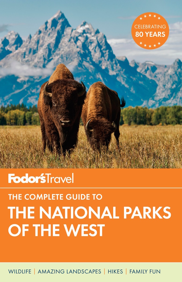 Fodor's National Parks of the West Travel Guide