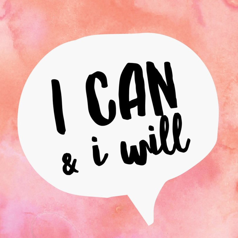 I can and I will graphic