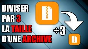 réduire archive taille compression 7zip
