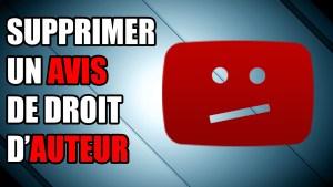 droit d'auteur avis youtube avertissement supprimer