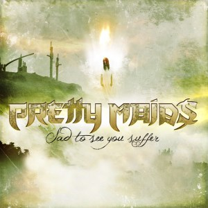 Pretty Maids - Sad to see you Suffer