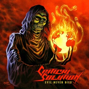 Critical Solution - Evil Never Dies