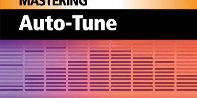Mastering Auto-Tune
