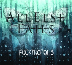 All Else Fails - Fucktropolis
