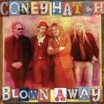 Coney Hatch - Blown Away