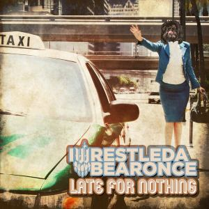 Iwrestledabearone - Late fore nothing