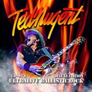 Ted Nugent - Ultralive Ballisticrock Deluxe